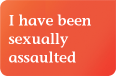 I experience a sexual assault